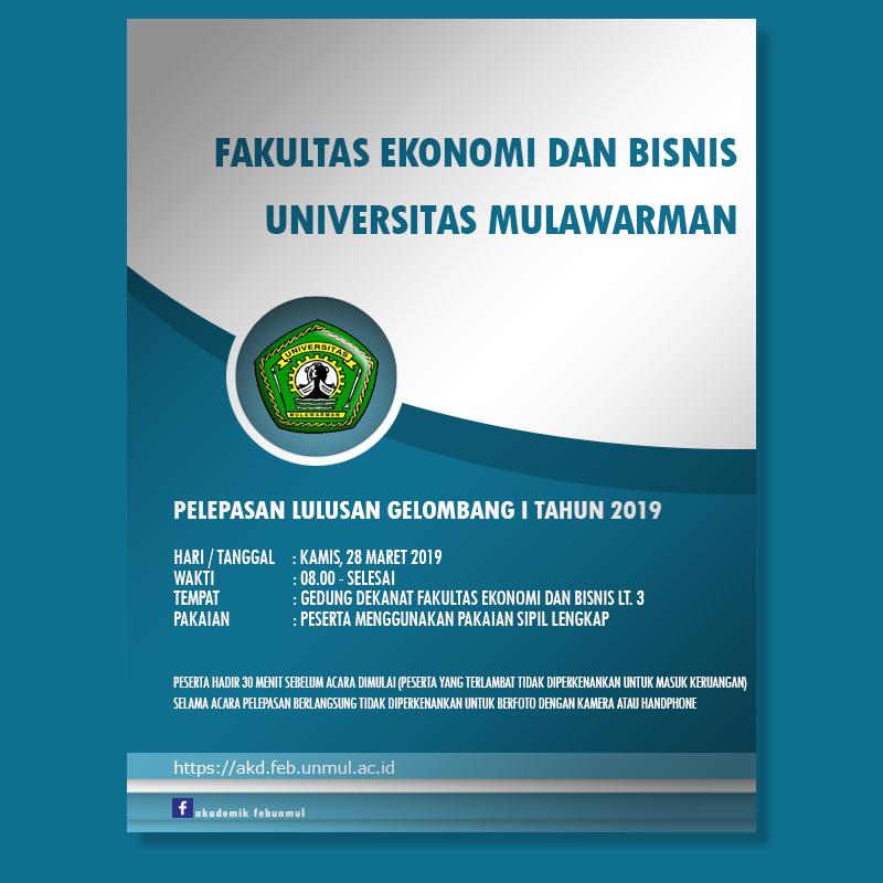 Info Akademik FEB Unmul (Jadwal Pelaksanaan Pelepasan Gel. I Tahun 2019 FEB Unmul)