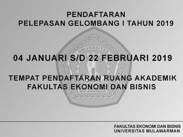 Info Akademik FEB Unmul (Pendaftaran Pelepasan Gelombang I Tahun 2019)